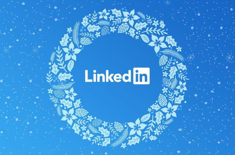 LinkedIn και Χριστούγεννα: Η καταλληλότερη εποχή να ασχοληθείς με το LinkedIn
